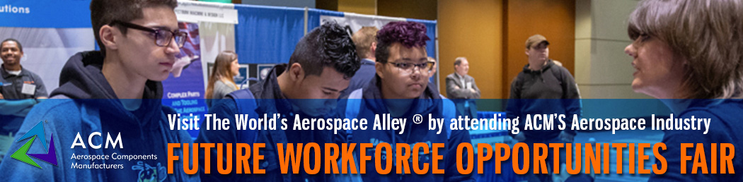 Visit the World's Aerospace Alley by attending ACM's Aerospace Industry Future Workforce Opportunities Fair